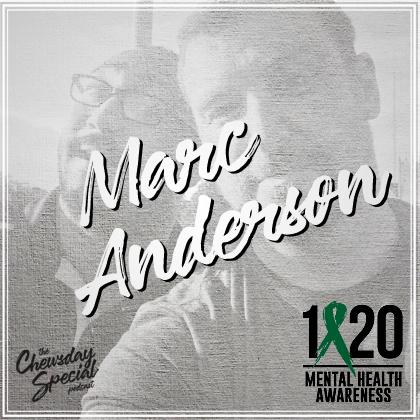 Marc Anderson: Mental Health Awareness